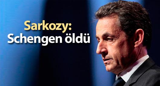 Sarkozy: Schengen öldü
