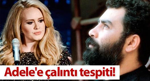 Adele'e çalıntı tespiti!