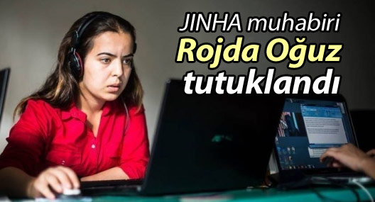 JINHA muhabiri Oğuz tutuklandı