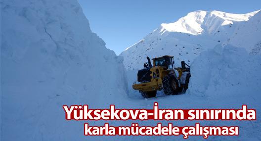 Yüksekova-İran sınırında zorlu karla mücadele çalışması