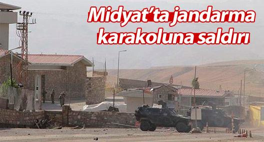 Midyat'ta jandarma karakoluna saldırı