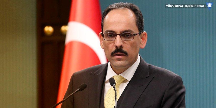 İbrahim Kalın: Türkiye'nin saldırılara sessiz kalması beklenemez