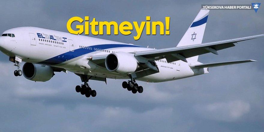 İsrail'den vatandaşlarına Türkiye'ye gitmeyin uyarısı