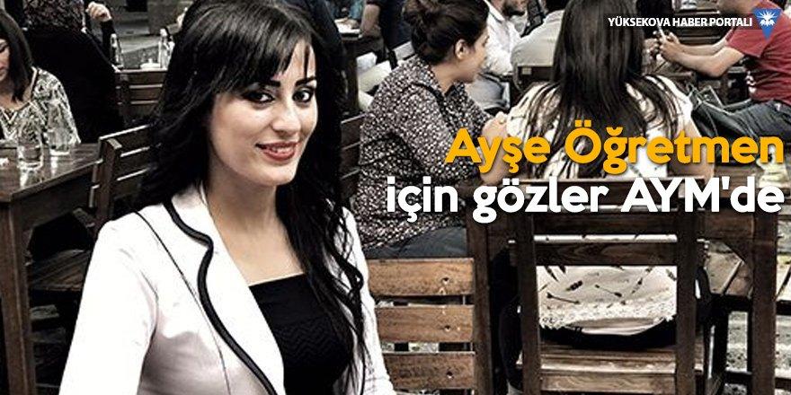 AYM karar vermezse Ayşe öğretmen 1 Kasım'da cezaevine girecek