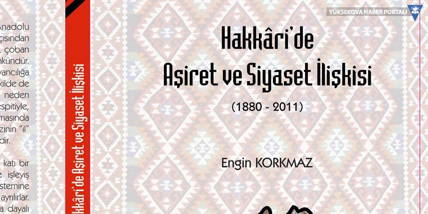 Hakkari'de Aşiret ve Siyaset İlişkisi kitabı çıktı!
