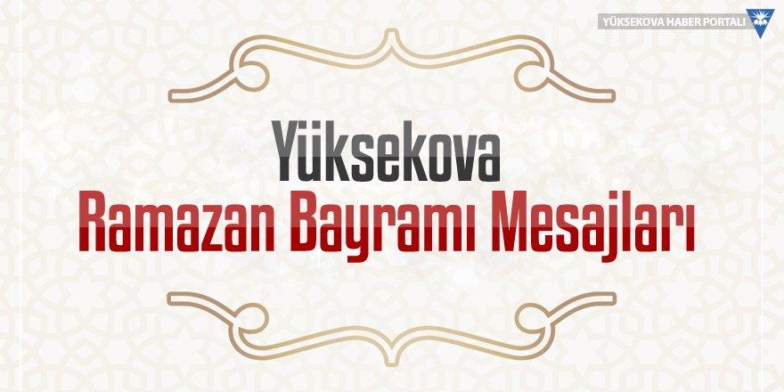 Yüksekova Ramazan Bayramı Mesajları