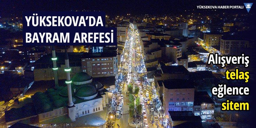 Yüksekova'da bayram arefesinden görüntüler