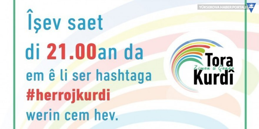 Kürt Dil ve Kültür Ağı'ndan #herrojkurdi kampanyası