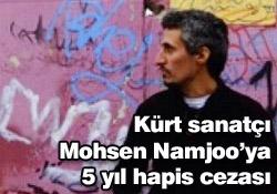 Kürt sanatçı Namjooya 5 yıl hapis