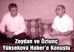 Zeydan ve Öztunç'la röportaj