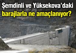 Baraj yapımının amacı ne?