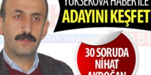 30 soruda Nihat Akdoğan