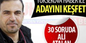 30 soruda Ali Atalan