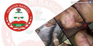 Hakkari Barosu'ndan 'işkence' açıklaması
