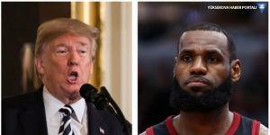 Trump'tan LeBron James'e 'aptal' göndermesi