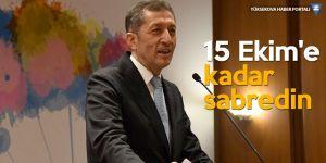 Milli Eğitim Bakanı: Sahayı görmem lazım