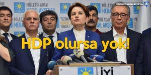 İYİ Parti'de 'ittifak' için HDP şartı!