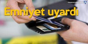 Emniyet uyardı: 360 bin kredi kartı şifresi kopyalandı