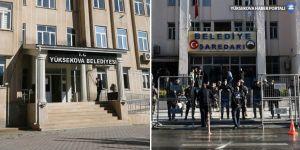 Hakkari ve Yüksekova Belediyelerine kayyum atandı