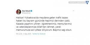 Bakan Selçuk'tan Yüksekova'daki kazada ölenler için başsağlığı mesajı