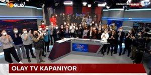 Olay TV kapandı: Yayınlarımız bir sürü yeri rahatsız etti